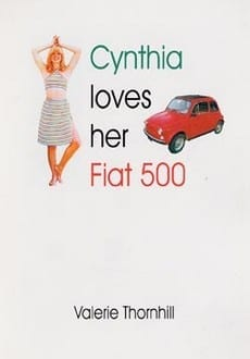 Cynthia Lovers Her Fiat 500 by Valerie Thornhill